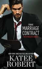 The Marriage Contract eBook par Katee Robert