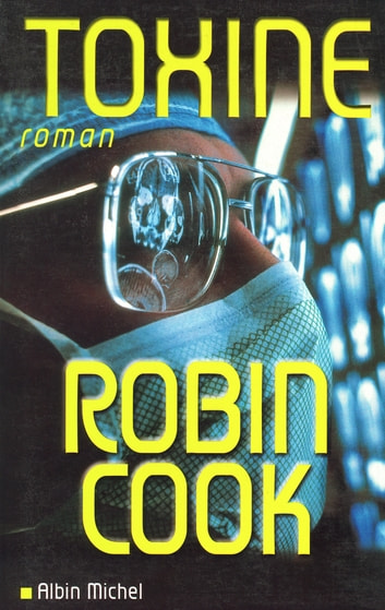 Toxine ebook by Robin Cook
