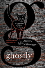 Ghostly, A Collection of Ghost Stories