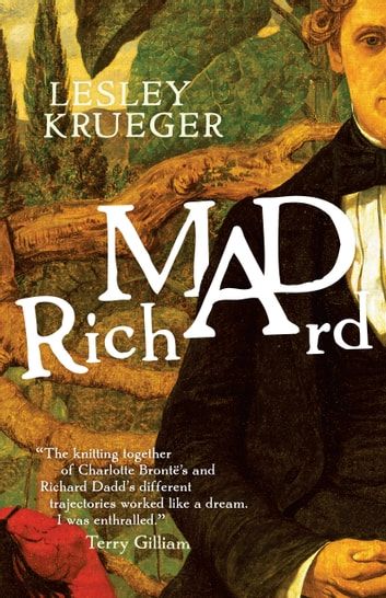Mad Richard ebook by Lesley Krueger