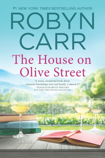 The House on Olive Street ebook by Robyn Carr