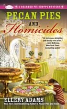 Pecan Pies and Homicides ebook by Ellery Adams