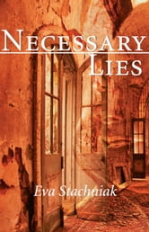 Necessary Lies ebook by Eva Stachniak