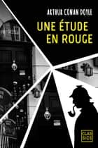 Une étude en rouge ebook by Arthur Conan Doyle