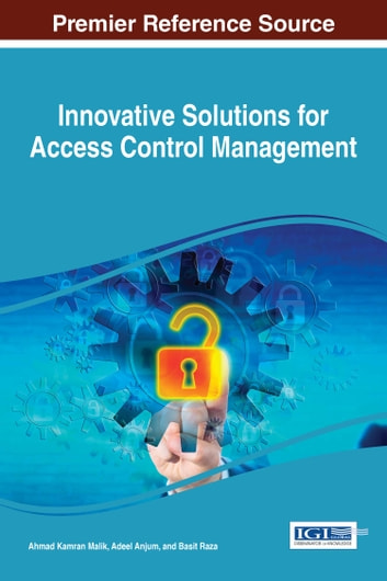 Innovative Solutions for Access Control Management ebook by