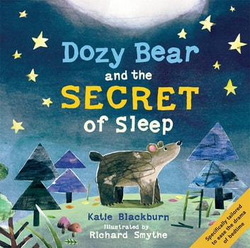 Dozy Bear and the Secret of Sleep ebook by Katie Blackburn
