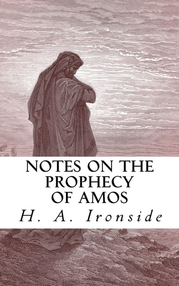 a look at amos the prophet of the north and shepherd from judah These are the words of amos, a shepherd from the town of tekoa for evil looks down from the north, and a great a true prophet from judah was the more needed.