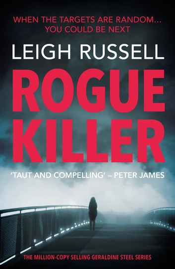 Rogue Killer - The new thriller in the million copy selling series eBook by Leigh Russell
