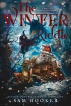 The Winter Riddle ebook by