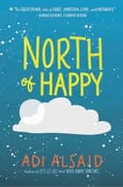 North of Happy ebook by