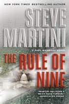 The Rule of Nine - A Paul Madriani Novel ebook by Steve Martini