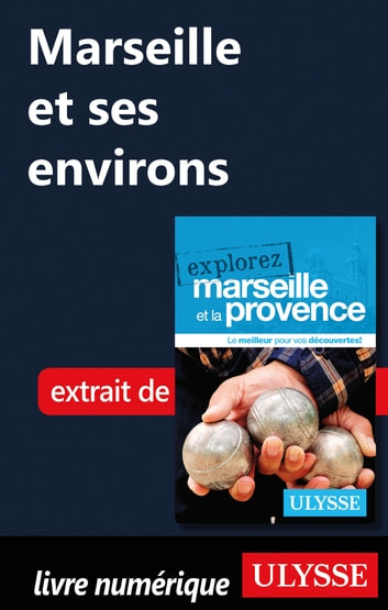 Marseille et ses environs ebook by Sarah Meublat