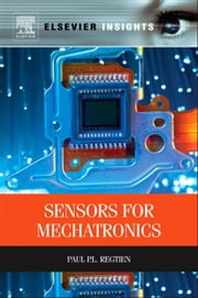 Sensors for Mechatronics ebook by Paul P.L. Regtien