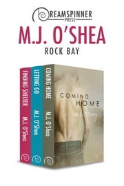 Rock Bay ebook by M.J. O'Shea