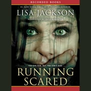 Running Scared audiobook by Lisa Jackson