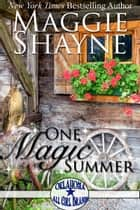 One Magic Summer: Oklahoma All Girl Brands ebook by Maggie Shayne