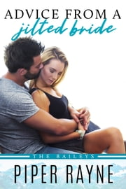 Advice from a Jilted Bride ebook by Piper Rayne