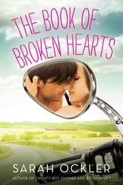 The Book of Broken Hearts ebook by Sarah Ockler