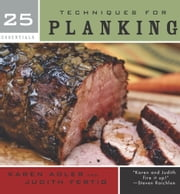 25 Essentials: Techniques for Planking ebook by Karen Adler,Judith Fertig