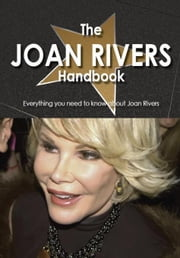 The Joan Rivers Handbook - Everything you need to know about Joan Rivers ebook by Doyle, Melanie