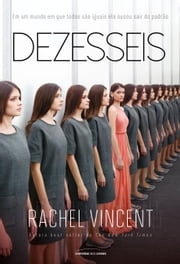 Dezesseis ebook by Rachel Vincent