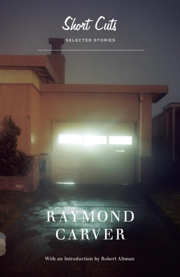 Short Cuts eBook by Raymond Carver