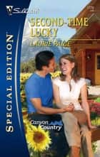 Second-Time Lucky ebook by Laurie Paige