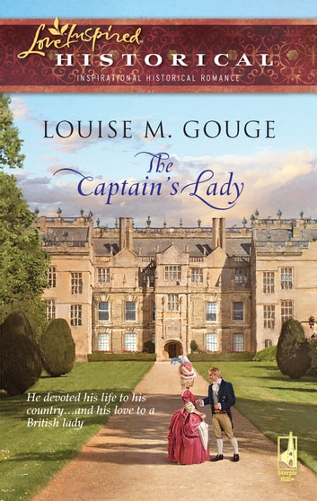 The Captain's Lady ebook by Louise M. Gouge