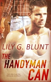 The Handyman Can ebook by Lily G. Blunt
