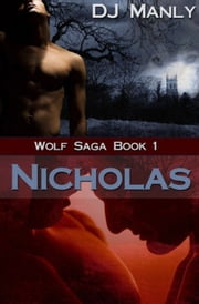 Nicholas ebook by D.J. Manly
