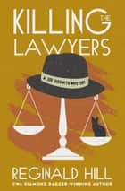 Killing the Lawyers ebook by Reginald Hill