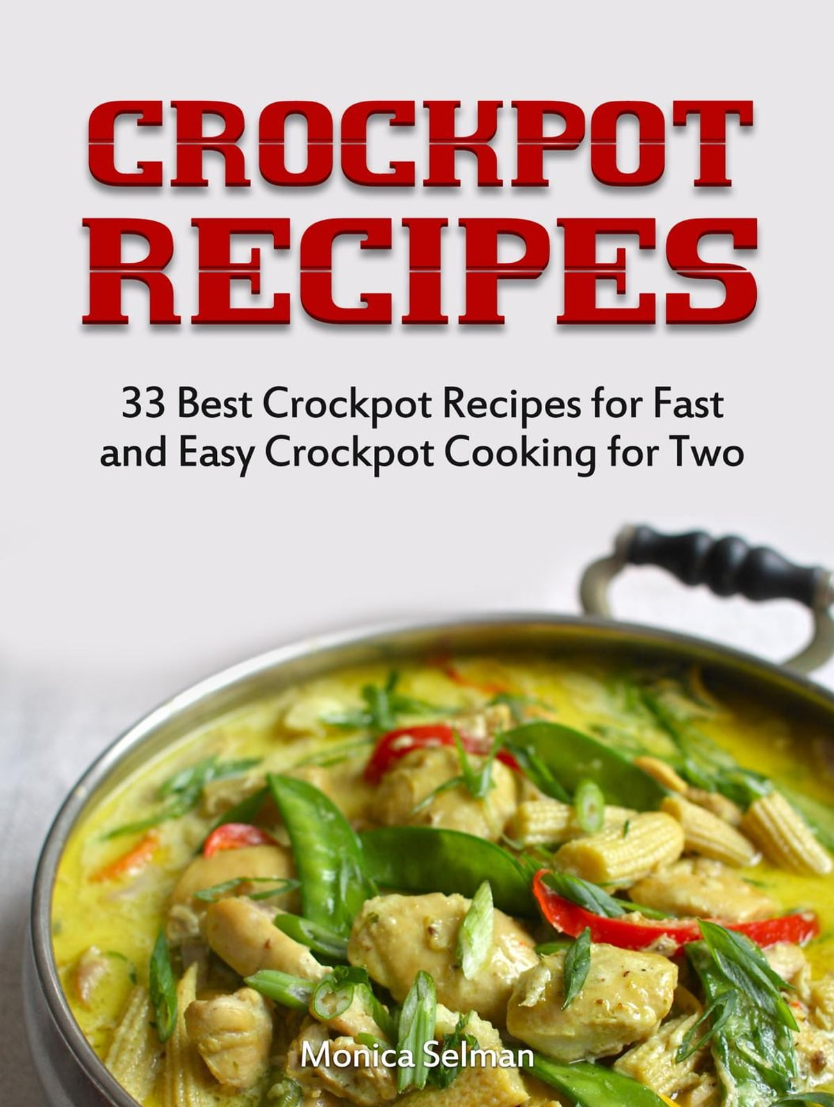 Crockpot Recipes 33 Best Crockpot Recipes For Fast And Easy