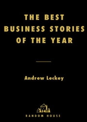 The Best Business Stories of the Year: 2002 Edition ebook by Andrew Leckey