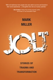 Jolt - Stories of Trauma and Transformation ebook by Mark Miller