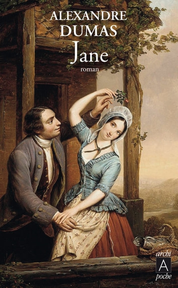 Jane - suivi de Cécile ebook by Alexandre Dumas
