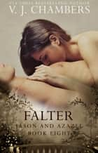 Falter ebook by V. J. Chambers