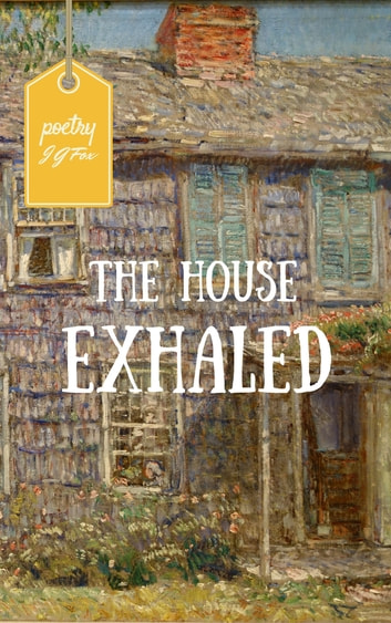 The House Exhaled ebook by Julie G. Fox