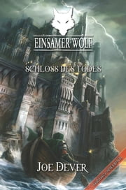 Einsamer Wolf 07 - Schloss des Todes ebook by Kobo.Web.Store.Products.Fields.ContributorFieldViewModel
