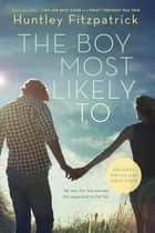 The Boy Most Likely To ebook by