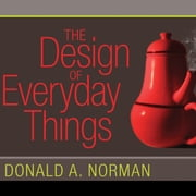 The Design of Everyday Things audiobook by Donald A. Norman