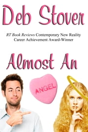 Almost An Angel - A Paranormal Time-Travel Romance ebook by Deb Stover