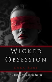 Wicked Obsession ebook by Cora Zane