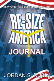 Re-Size America - Finding Your Perfect Weight ebook by Jordan Rubin