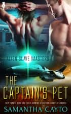 The Captain's Pet ebook by Samantha Cayto