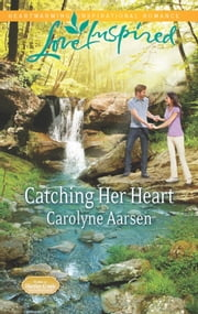 Catching Her Heart ebook by Carolyne Aarsen