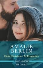 Their Christmas To Remember ebook by Amalie Berlin