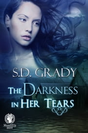The Darkness in Her Tears ebook by S.D. Grady
