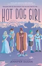 Hot Dog Girl ebook by