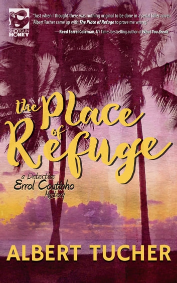 The Place of Refuge ebook by Albert Tucher