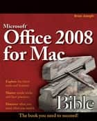 Microsoft Office 2008 for Mac Bible ebook by Sherry Kinkoph Gunter,Jennifer Ackerman Kettell,Greg Kettell